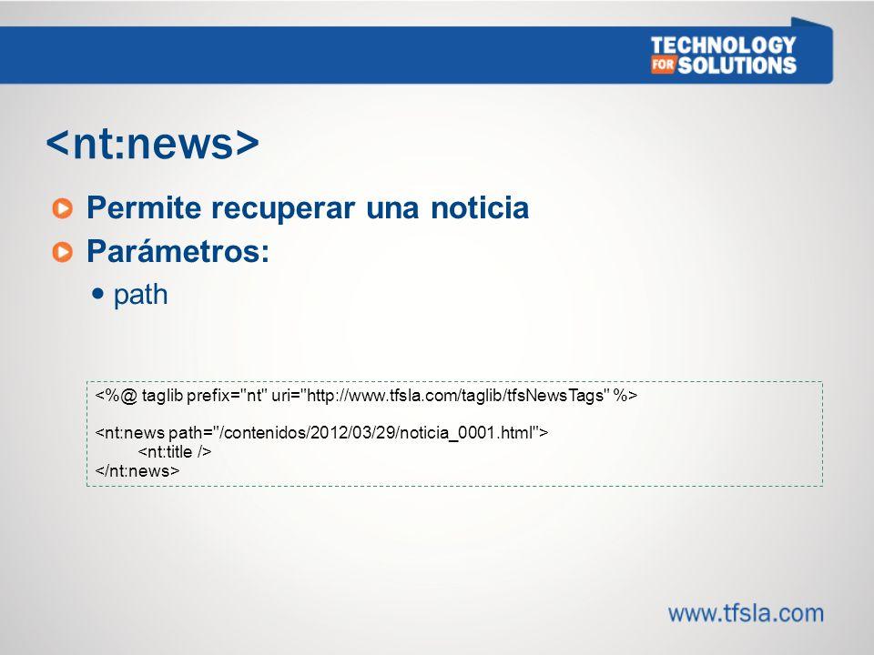 Permite recuperar una noticia Parámetros: path