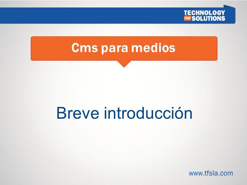 Breve introducción Cms para medios