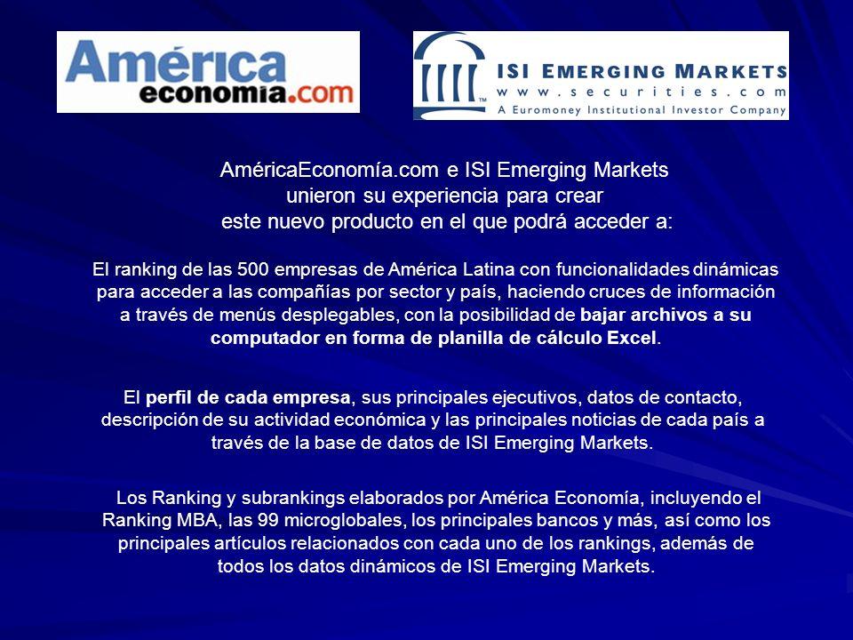 AméricaEconomía.com e ISI Emerging Markets unieron su experiencia para crear este nuevo producto en el que podrá acceder a: El ranking de las 500 empr