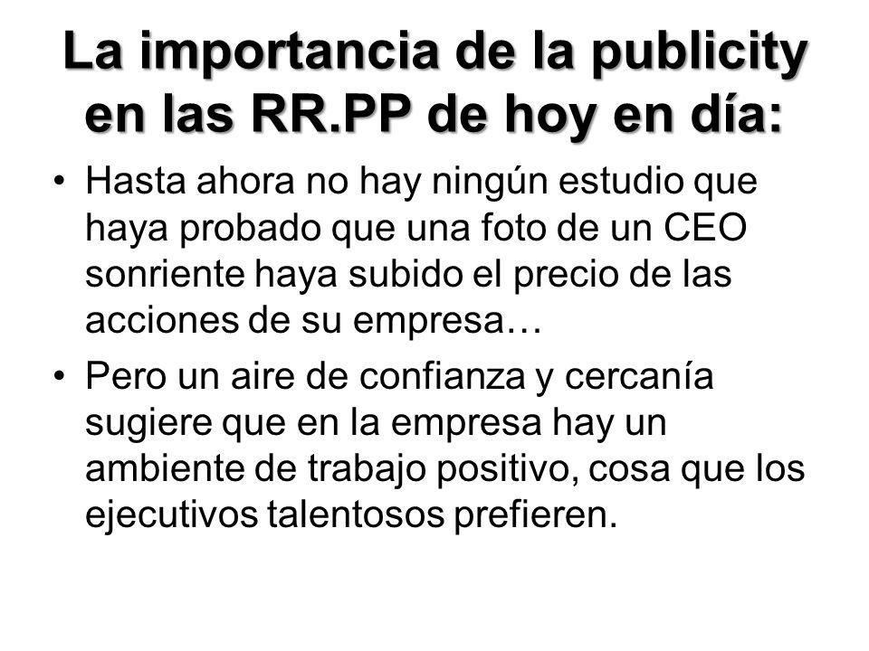 La importancia de la publicity en las RR.PP de hoy en día: Nada triunfa tanto como el éxito Alejandro Dumas.Nada triunfa tanto como el éxito Alejandro Dumas.