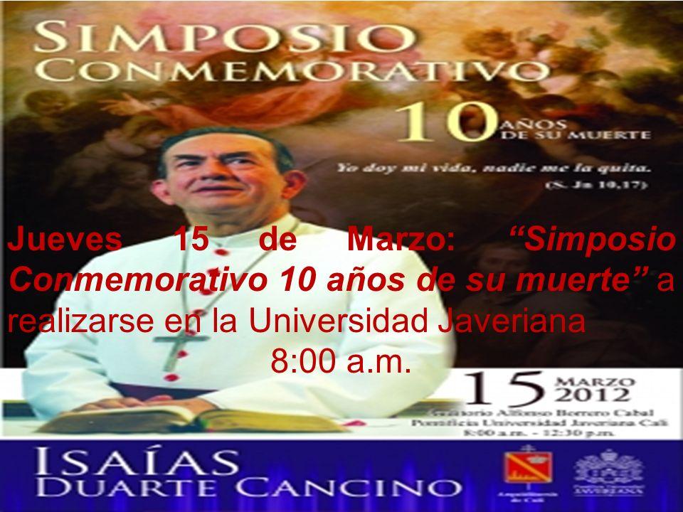 Jueves 15 de Marzo: Simposio Conmemorativo 10 años de su muerte a realizarse en la Universidad Javeriana 8:00 a.m.