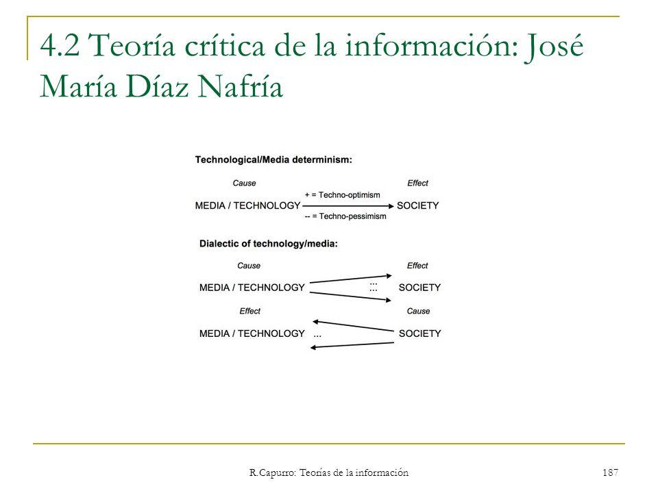 R.Capurro: Teorías de la información 187 4.2 Teoría crítica de la información: José María Díaz Nafría