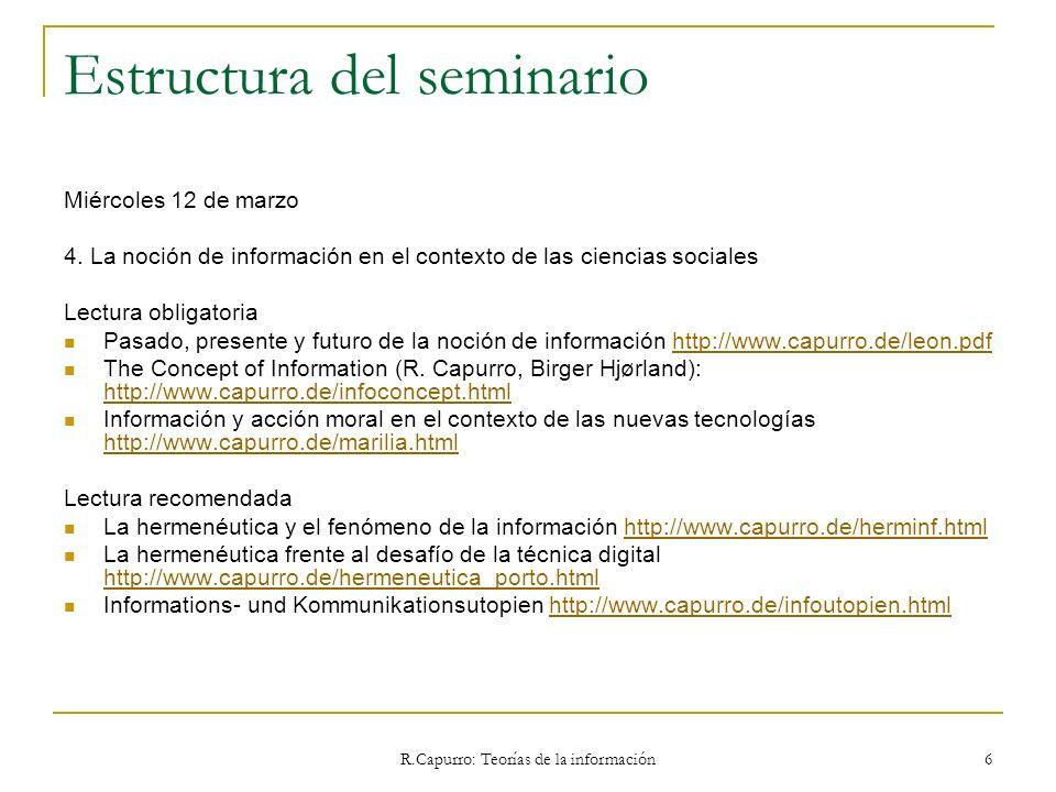 R.Capurro: Teorías de la información 167 3.4.10 Philosophy of Information (Adriaans, van Benthem) 5 Information in the Sciences & Humanities 5a Information in Computer Science (J.