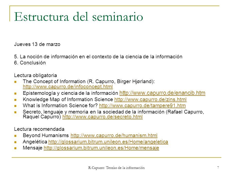 R.Capurro: Teorías de la información 258 5.1.4 Rafael Capurro Se ve aquí claramente que la evaluación de un sistema de información no está basada meramente en el matching de un dato de entrada (input) con otro dato previamente fijado, sino que dicho dato fijado es concebido como una oferta frente a la cual el usuario juega un rol eminentemente activo.