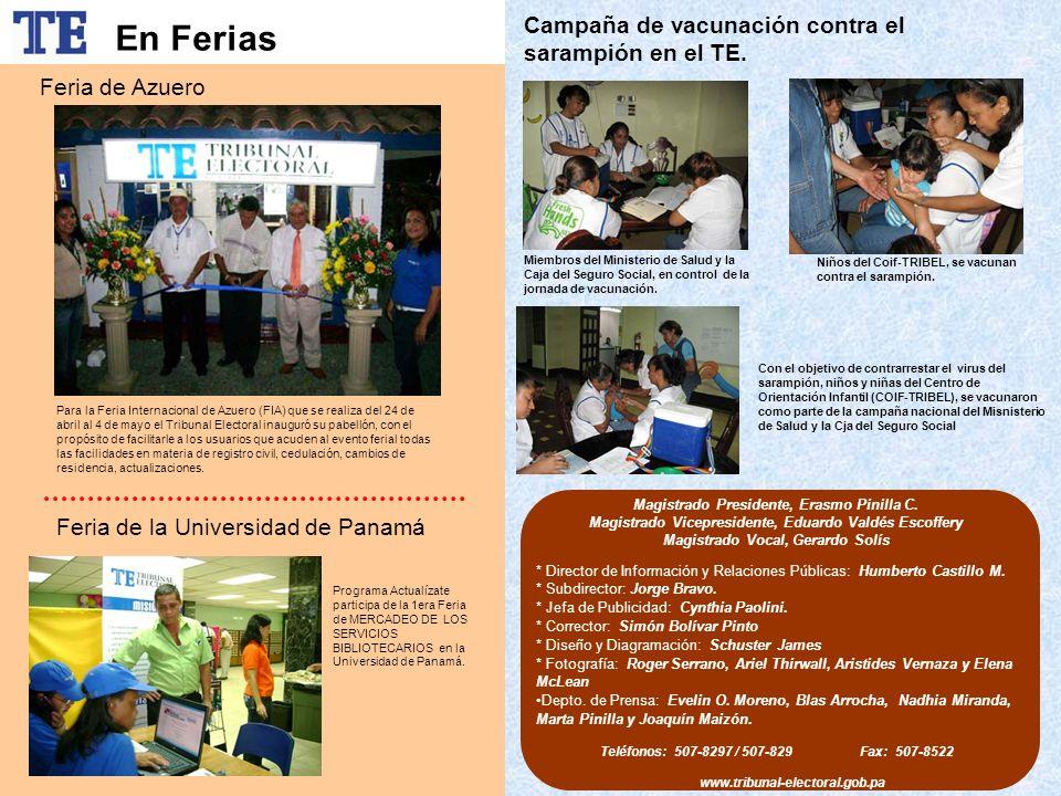 Campaña de vacunación contra el sarampión en el TE. * Director de Información y Relaciones Públicas: Humberto Castillo M. * Subdirector: Jorge Bravo.