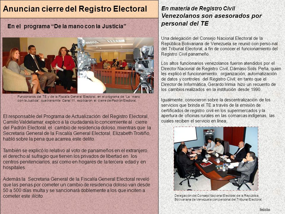 Inicio Anuncian cierre del Registro Electoral En el programa De la mano con la Justicia El responsable del Programa de Actualización del Registro Elec