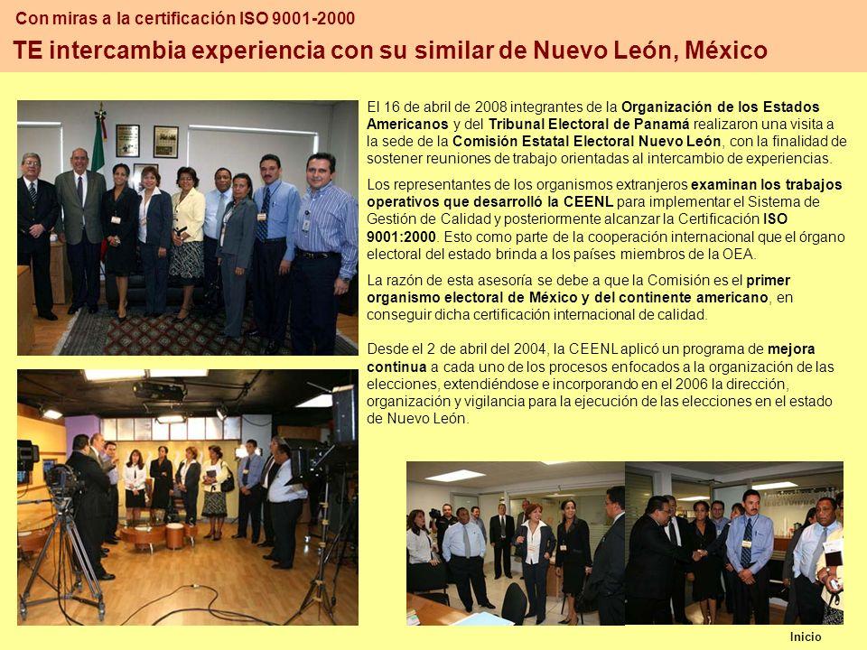 Inicio TE intercambia experiencia con su similar de Nuevo León, México El 16 de abril de 2008 integrantes de la Organización de los Estados Americanos