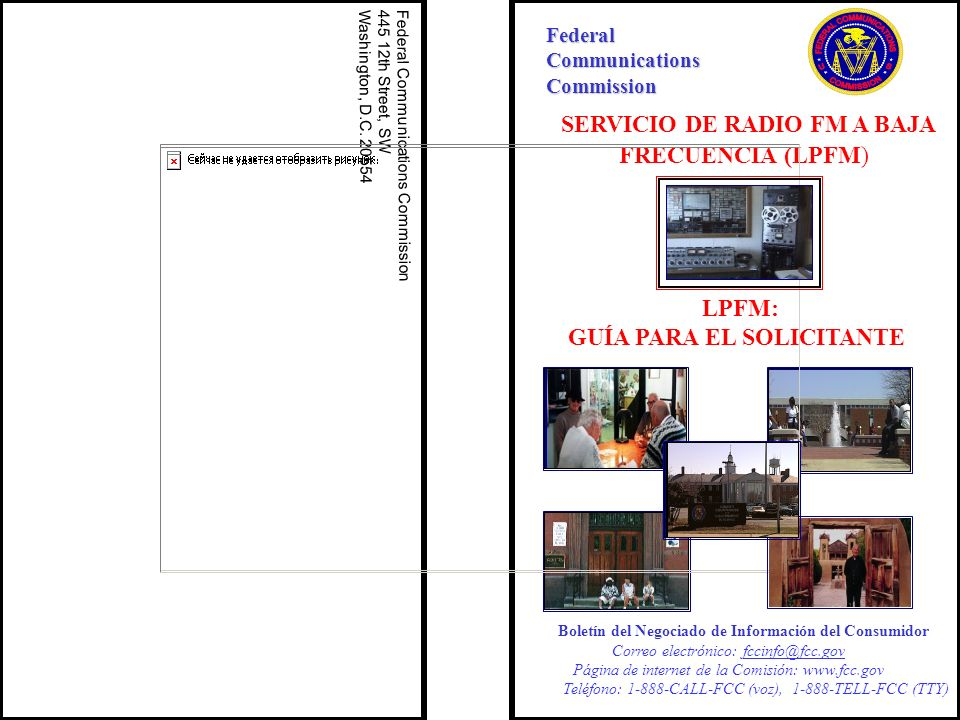 SERVICIO DE RADIO FM A BAJA FRECUENCIA (LPFM) FederalCommunicationsCommission Federal Communications Commission 445 12th Street, SW Washington, D.C. 2