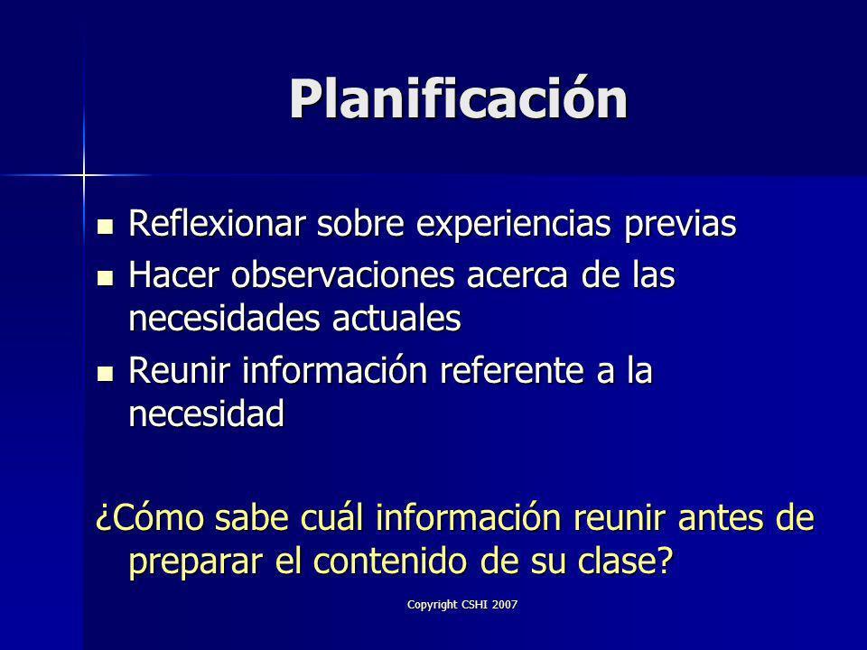 Copyright CSHI 2007 ¿Qué Hacer.
