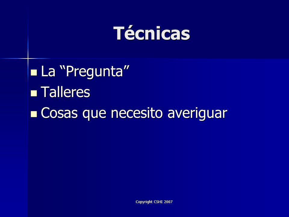 Copyright CSHI 2007 ¿Usted ….