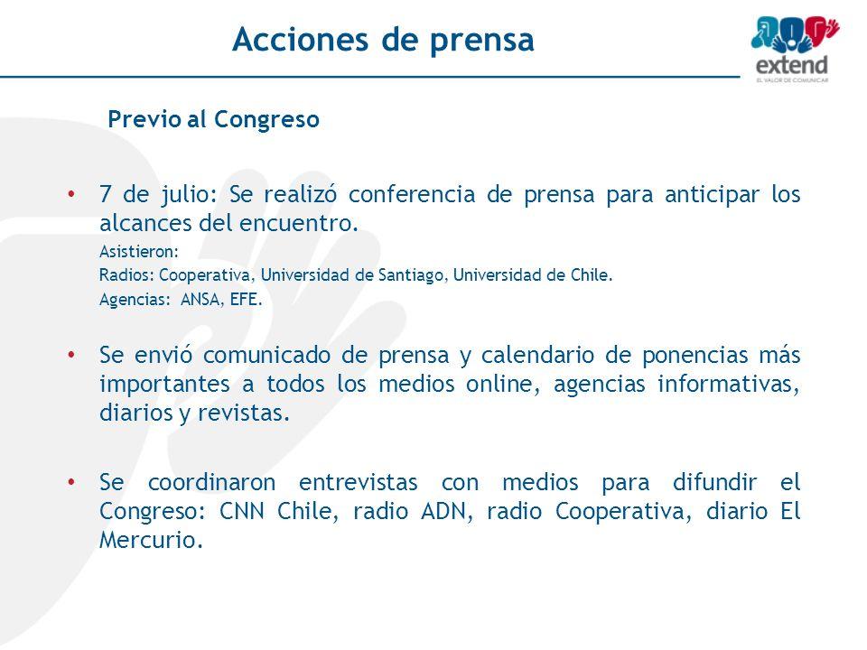 Acciones de prensa 7 de julio: Se realizó conferencia de prensa para anticipar los alcances del encuentro. Asistieron: Radios: Cooperativa, Universida