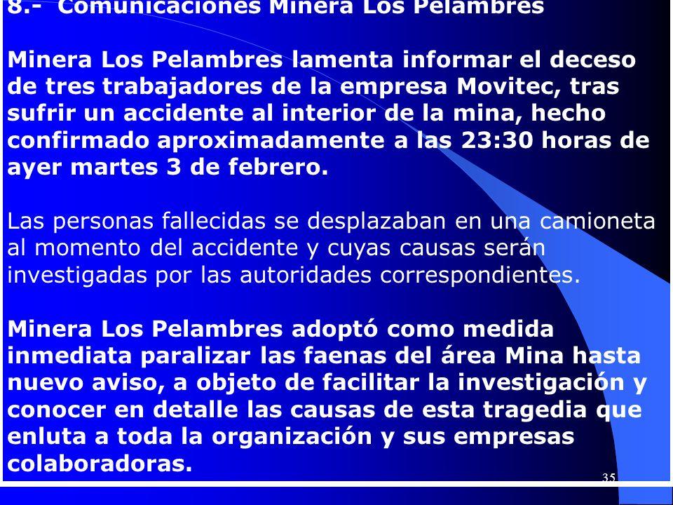 8.- Comunicaciones Minera Los Pelambres Minera Los Pelambres lamenta informar el deceso de tres trabajadores de la empresa Movitec, tras sufrir un acc