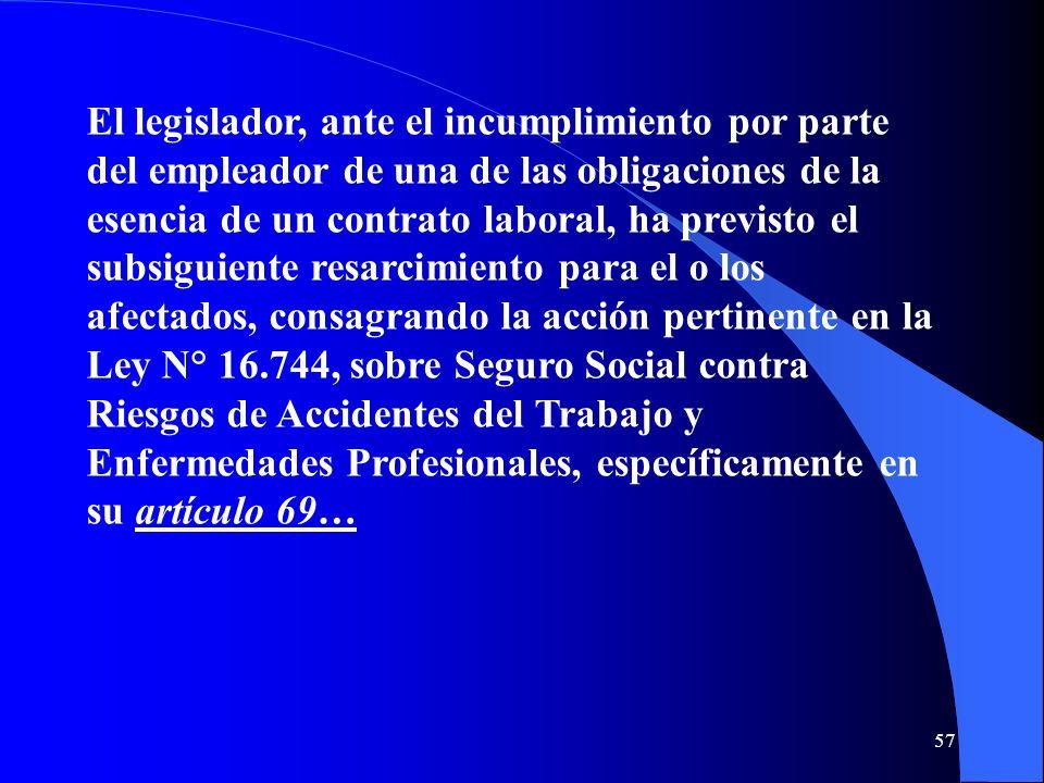 El legislador, ante el incumplimiento por parte del empleador de una de las obligaciones de la esencia de un contrato laboral, ha previsto el subsigui