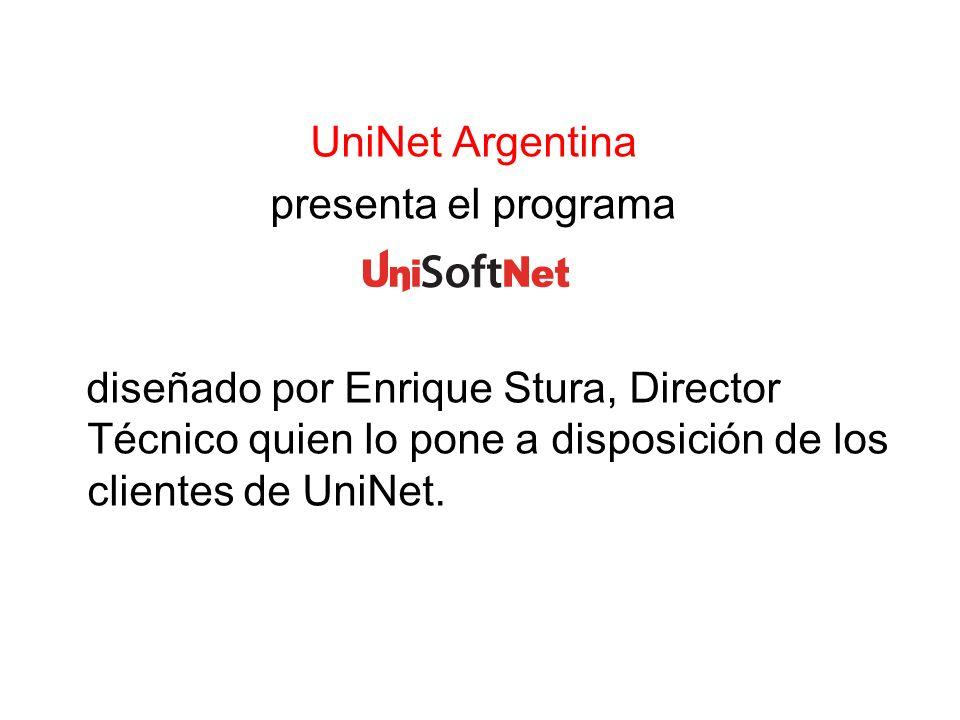 UniNet Argentina presenta el programa diseñado por Enrique Stura, Director Técnico quien lo pone a disposición de los clientes de UniNet.