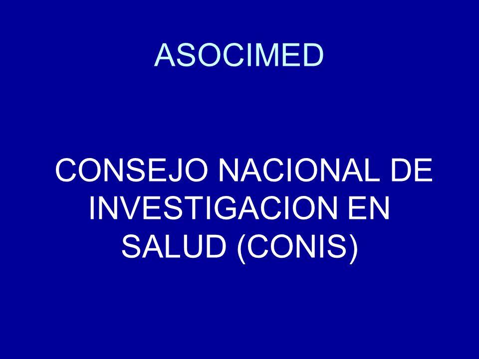 ASOCIMED CONSEJO NACIONAL DE INVESTIGACION EN SALUD (CONIS)
