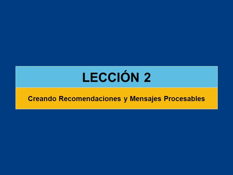 LECCIÓN 2 Creando Recomendaciones y Mensajes Procesables