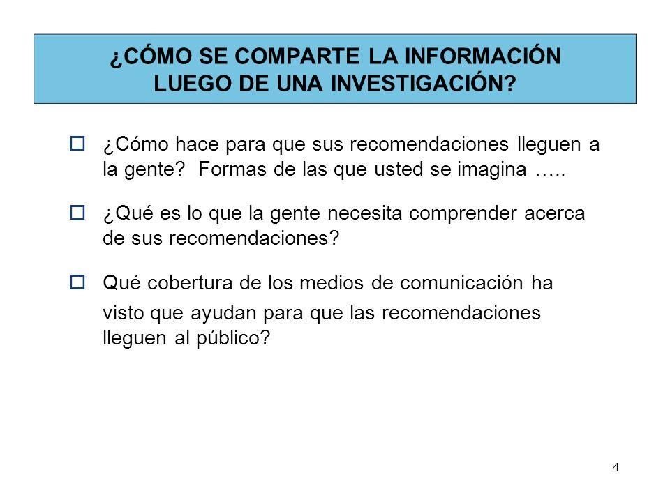 ¿CÓMO SE COMPARTE LA INFORMACIÓN LUEGO DE UNA INVESTIGACIÓN.
