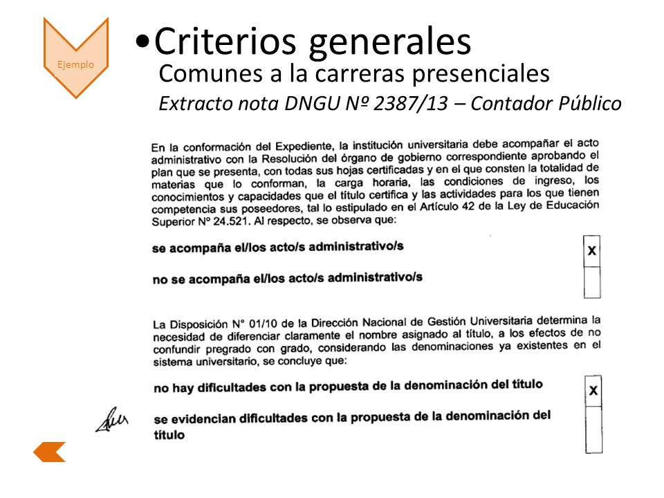 Ejemplo Criterios generales Comunes a la carreras presenciales Extracto nota DNGU Nº 2387/13 – Contador Público