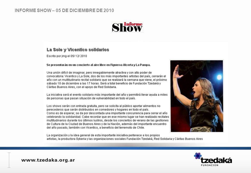 INFORME SHOW – 05 DE DICIEMBRE DE 2010