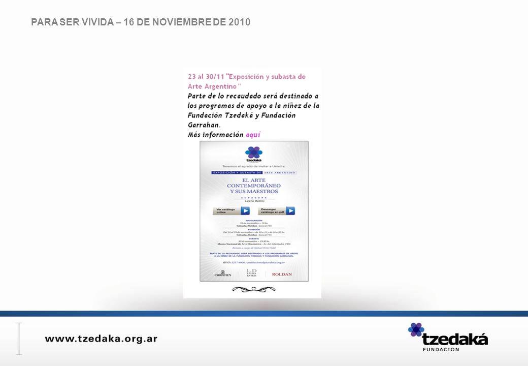 PARA SER VIVIDA – 16 DE NOVIEMBRE DE 2010