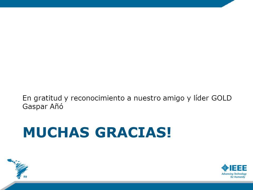 MUCHAS GRACIAS! En gratitud y reconocimiento a nuestro amigo y líder GOLD Gaspar Añó