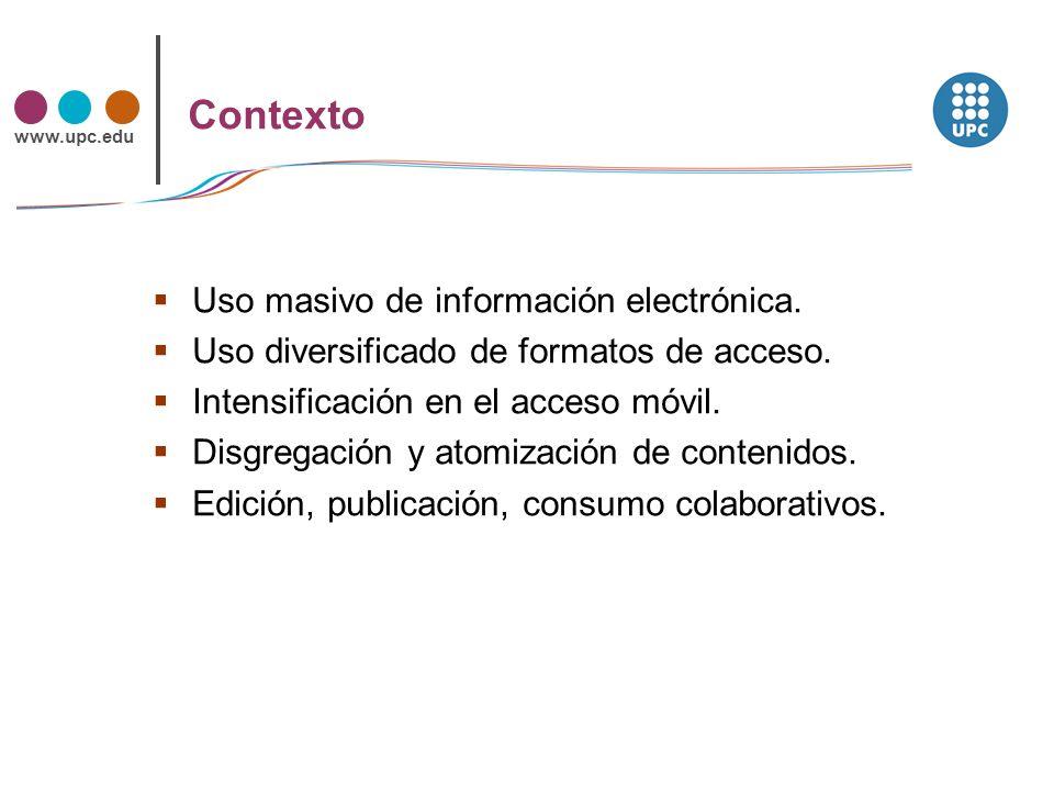 www.upc.edu Estrategias Intensificar la colaboración Optimizar los recursos de la universidad Mejorar (o completar) los servicios Minimizar costes y riesgos SPARC (2009).