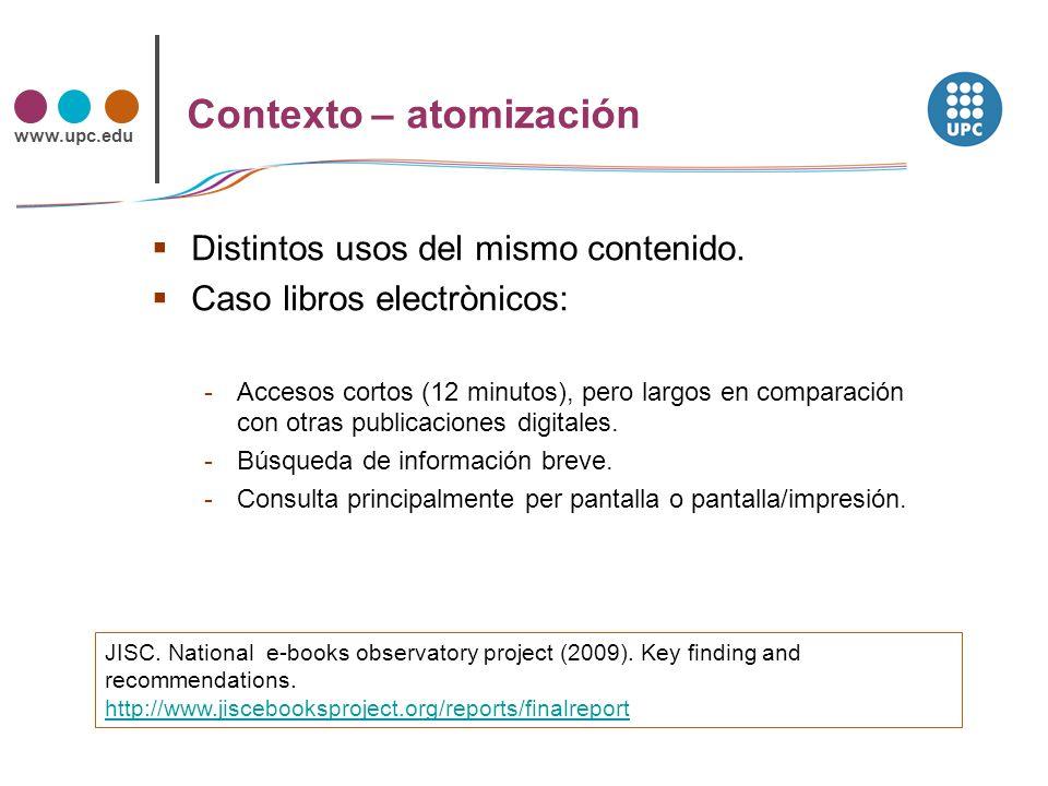 www.upc.edu Acceso Diversificación en el descubrimiento (Google, RSS, alertas, OPAC, portales …) Y abierto pero...