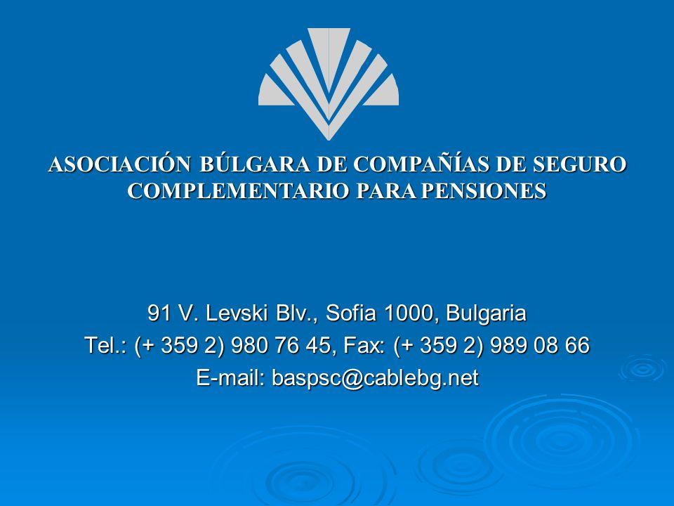 91 V. Levski Blv., Sofia 1000, Bulgaria Tel.: (+ 359 2) 980 76 45, Fax: (+ 359 2) 989 08 66 E-mail: baspsc@cablebg.net ASOCIACIÓN BÚLGARA DE COMPAÑÍAS