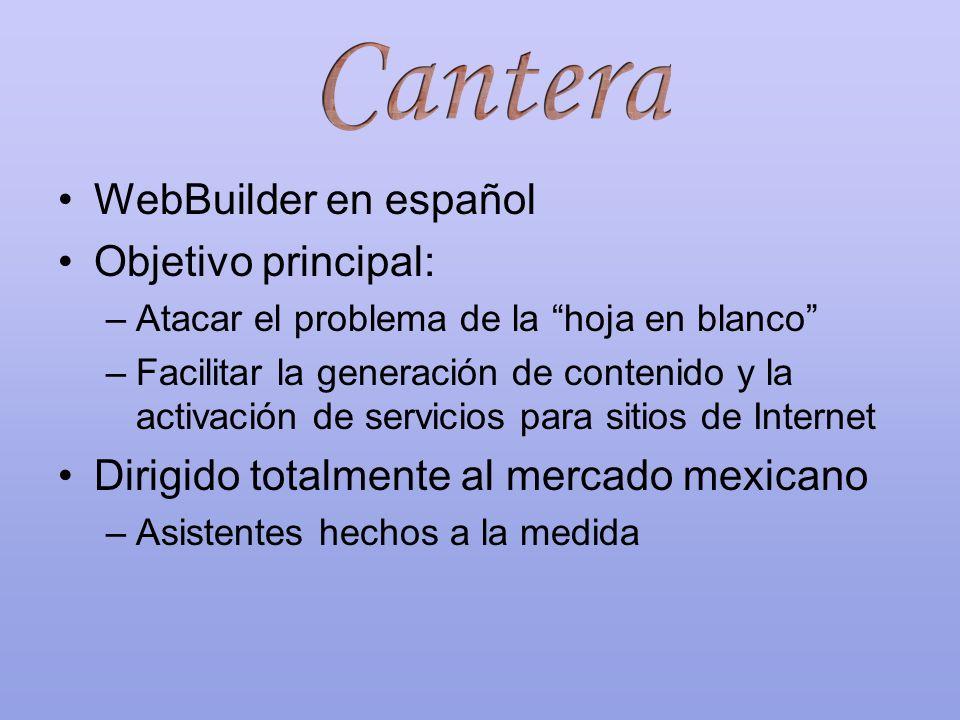 WebBuilder en español Objetivo principal: –Atacar el problema de la hoja en blanco –Facilitar la generación de contenido y la activación de servicios