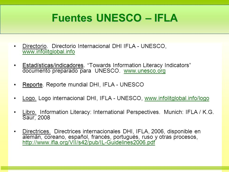 Fuentes UNESCO – IFLA Directorio.