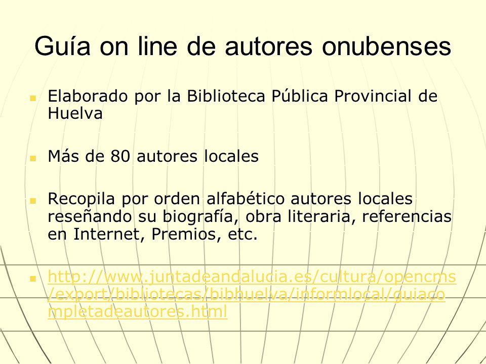 Guía on line de autores onubenses Elaborado por la Biblioteca Pública Provincial de Huelva Elaborado por la Biblioteca Pública Provincial de Huelva Má