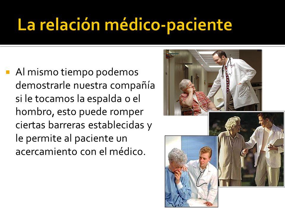 Importante valorar la estabilidad emocional del paciente.