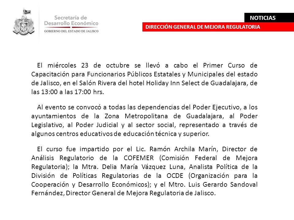 El miércoles 23 de octubre se llevó a cabo el Primer Curso de Capacitación para Funcionarios Públicos Estatales y Municipales del estado de Jalisco, e