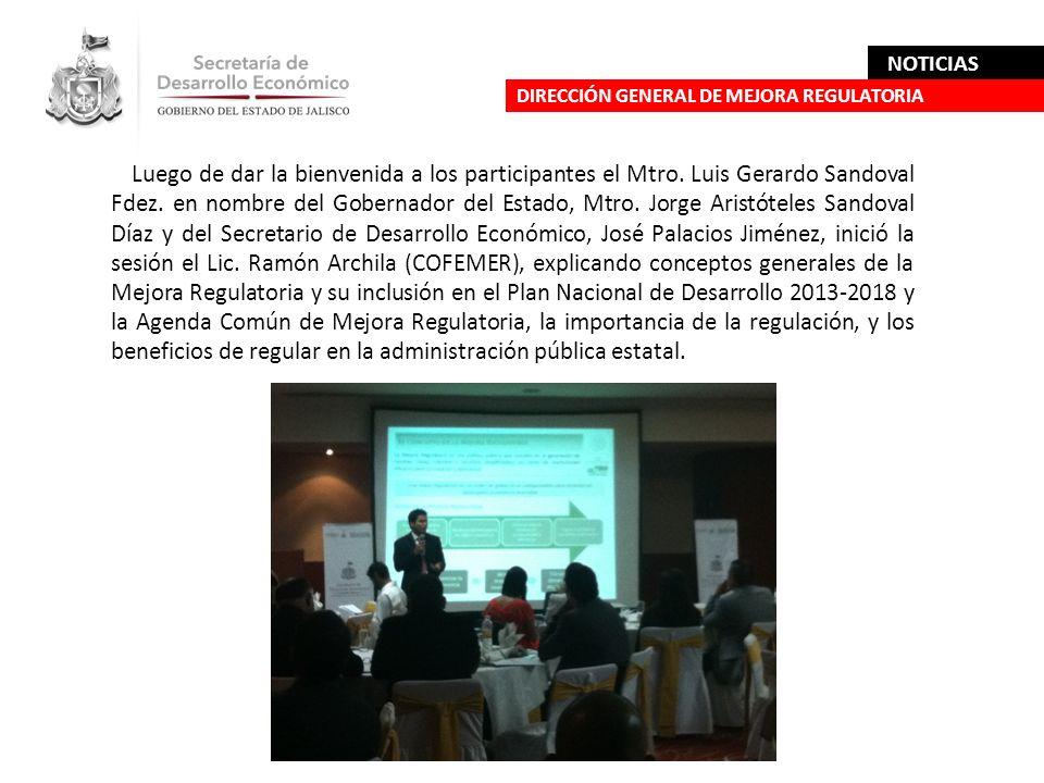 Luego de dar la bienvenida a los participantes el Mtro. Luis Gerardo Sandoval Fdez. en nombre del Gobernador del Estado, Mtro. Jorge Aristóteles Sando