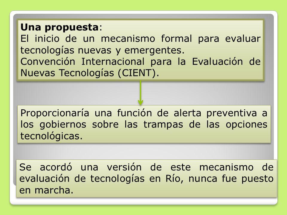 Una propuesta: El inicio de un mecanismo formal para evaluar tecnologías nuevas y emergentes. Convención Internacional para la Evaluación de Nuevas Te
