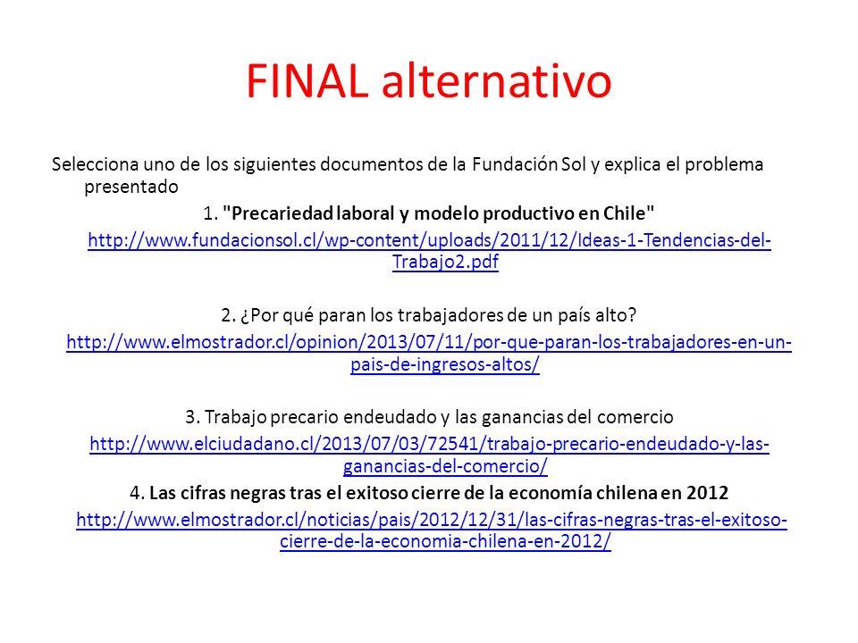 FINAL alternativo Selecciona uno de los siguientes documentos de la Fundación Sol y explica el problema presentado 1.