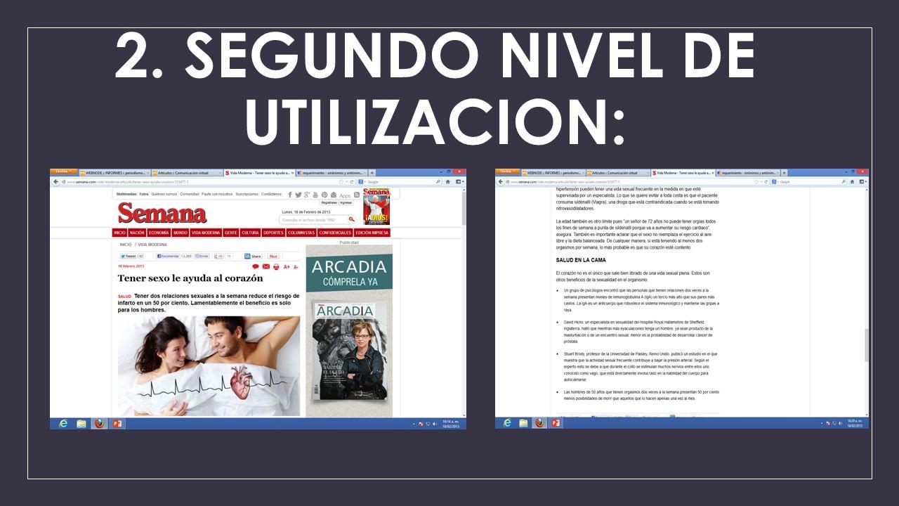 2. SEGUNDO NIVEL DE UTILIZACION: