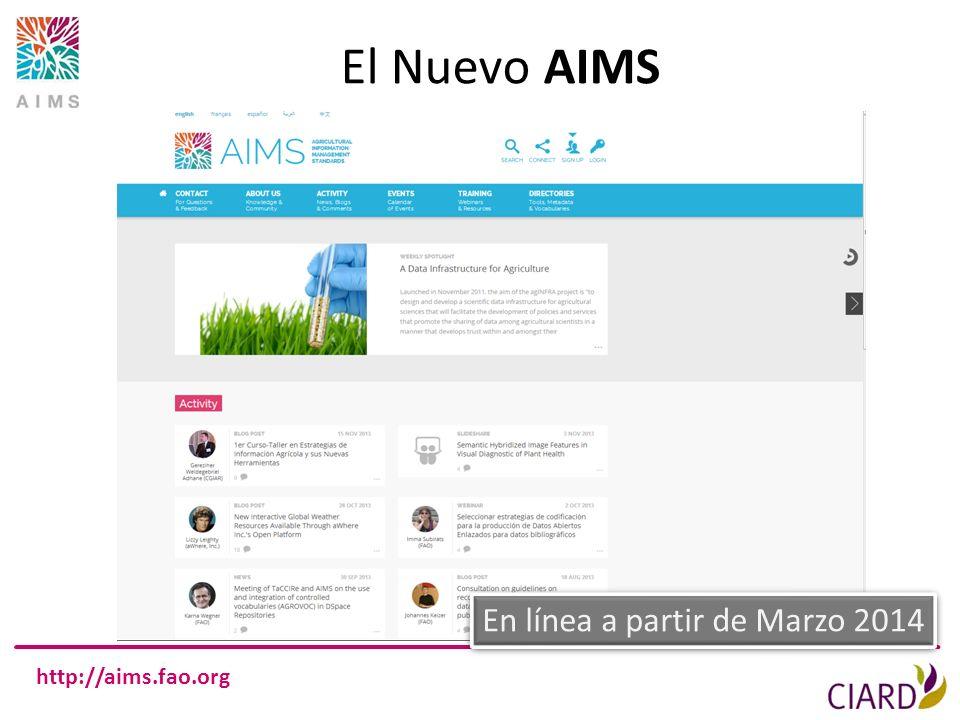 http://aims.fao.org El Nuevo AIMS En línea a partir de Marzo 2014
