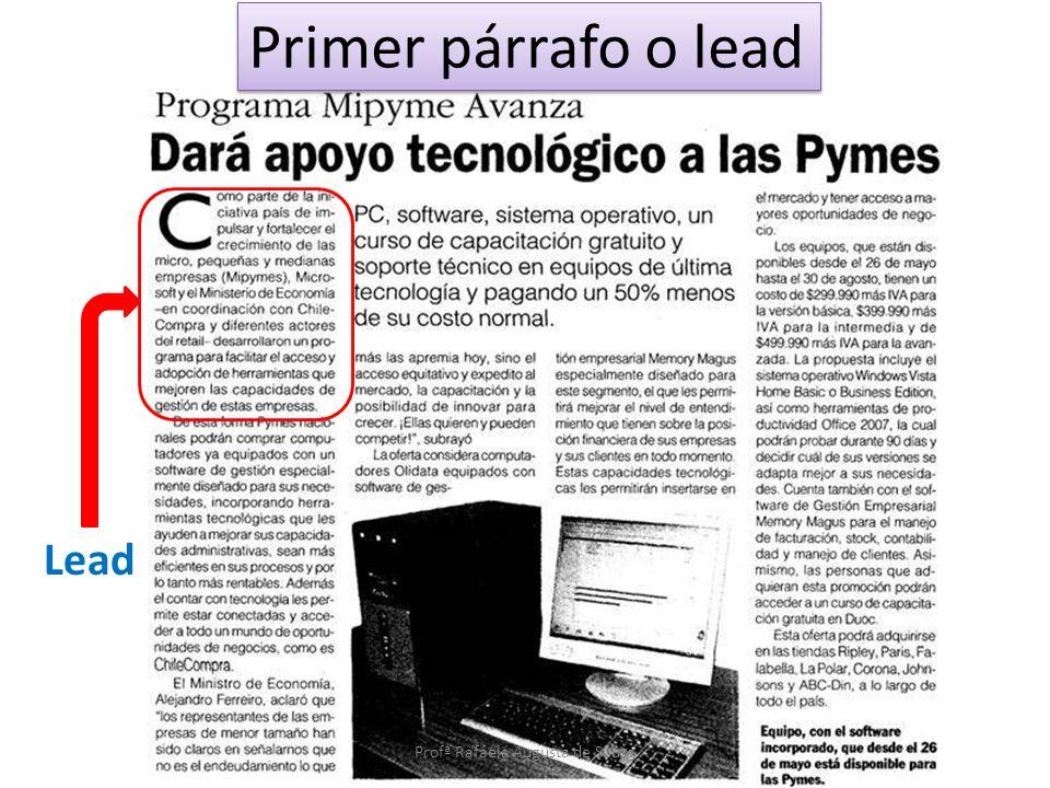 Lead Primer párrafo o lead Profª Rafaela Augusta de Souza