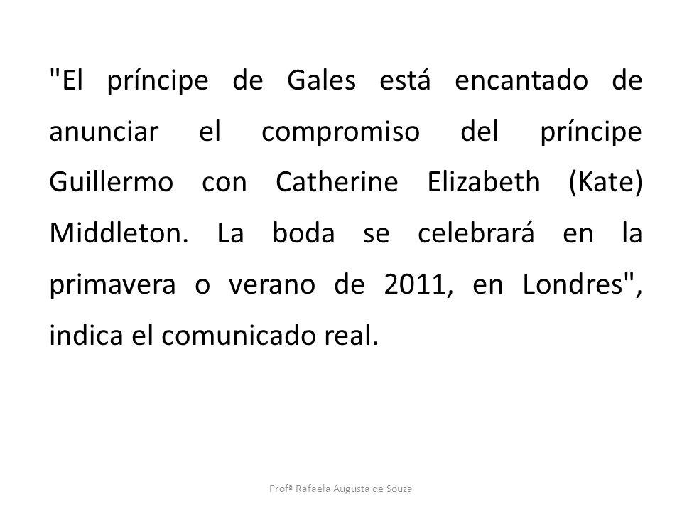 El príncipe de Gales está encantado de anunciar el compromiso del príncipe Guillermo con Catherine Elizabeth (Kate) Middleton.