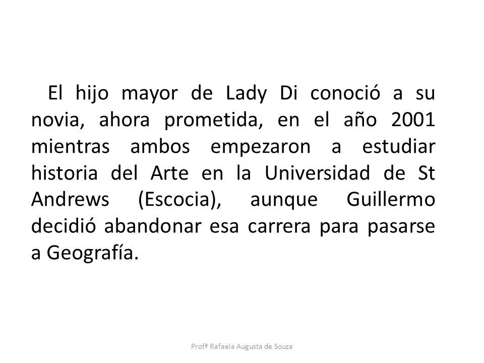 El hijo mayor de Lady Di conoció a su novia, ahora prometida, en el año 2001 mientras ambos empezaron a estudiar historia del Arte en la Universidad d