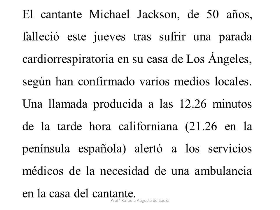 El cantante Michael Jackson, de 50 años, falleció este jueves tras sufrir una parada cardiorrespiratoria en su casa de Los Ángeles, según han confirma