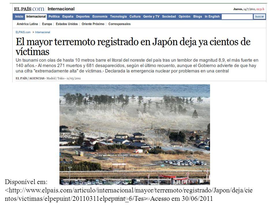 Disponível em: Acesso em 30/06/2011 Profª Rafaela Augusta de Souza