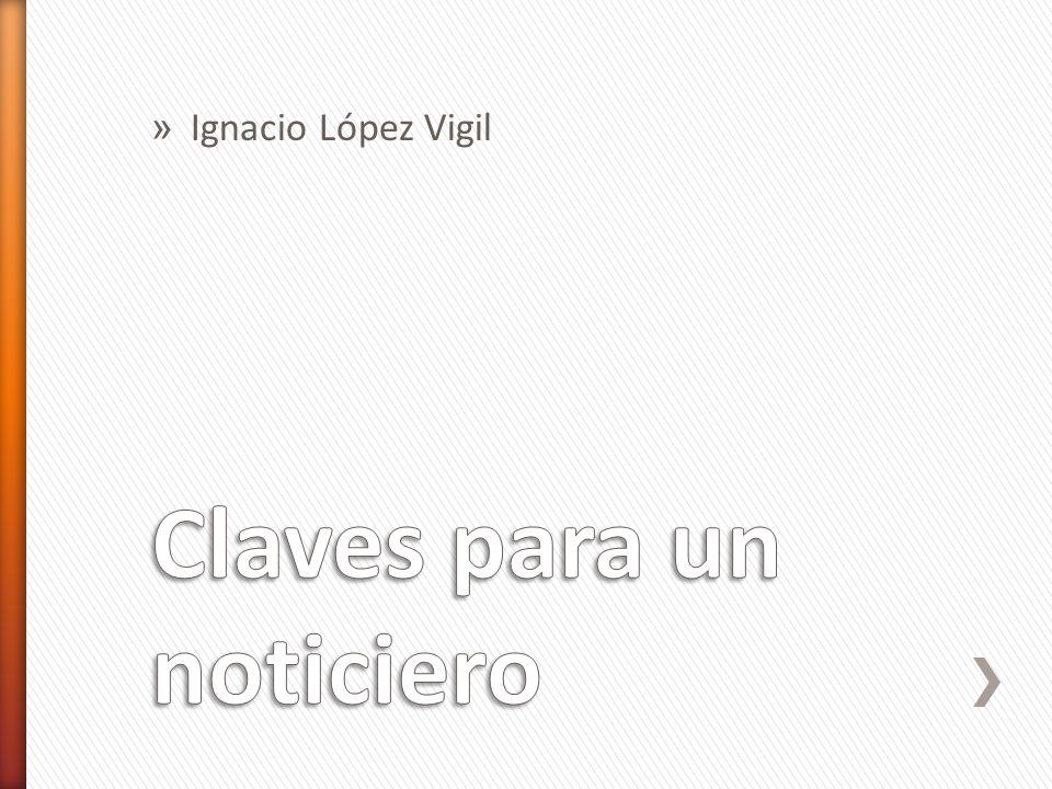 » Ignacio López Vigil