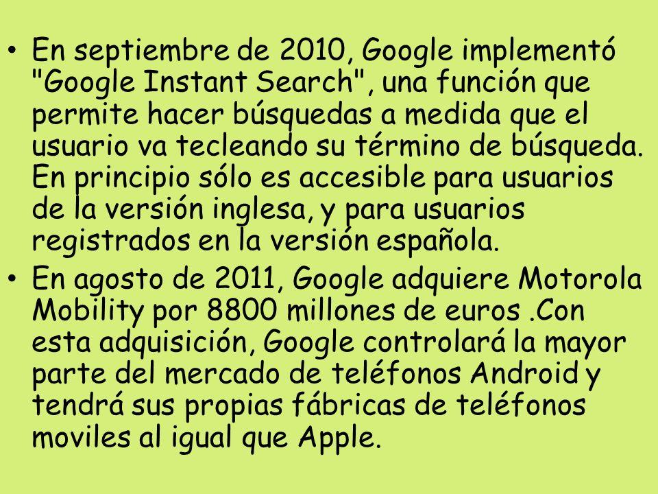 En septiembre de 2010, Google implementó