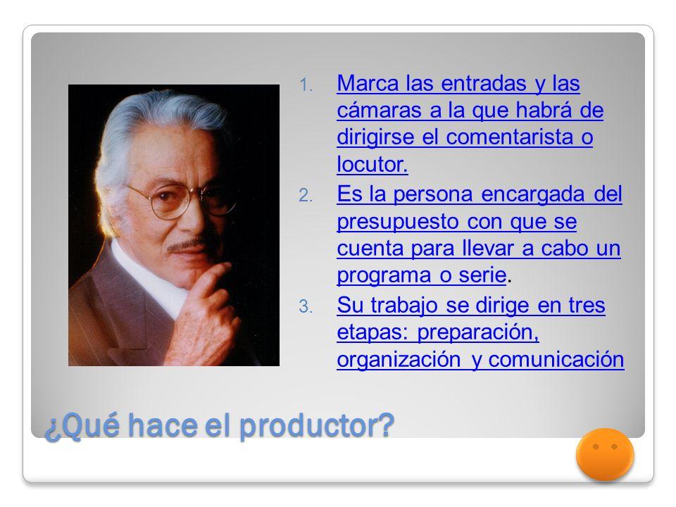 ¿Qué hace el productor.1.