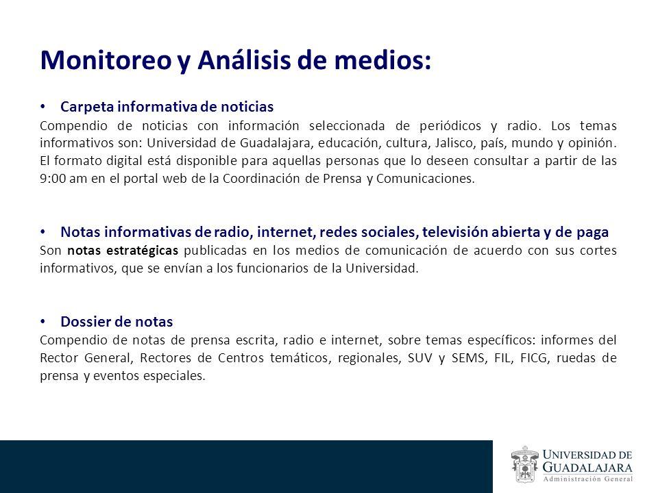 Monitoreo y Análisis de medios: Carpeta informativa de noticias Compendio de noticias con información seleccionada de periódicos y radio.