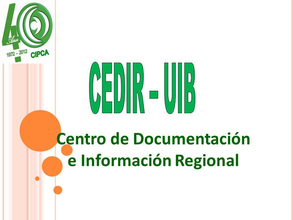 El nacimiento del Centro de Documentación e información regional (CEDIR), remonta al año 1992 cuando el CIPCA plantea la necesidad de crear un centro de documentación que sirva de apoyo a la investigación agraria y al desarrollo regional.
