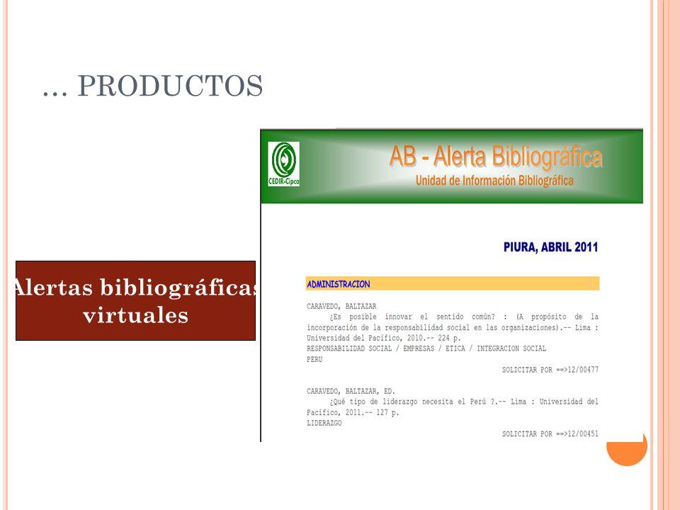… PRODUCTOS Alertas bibliográficas virtuales
