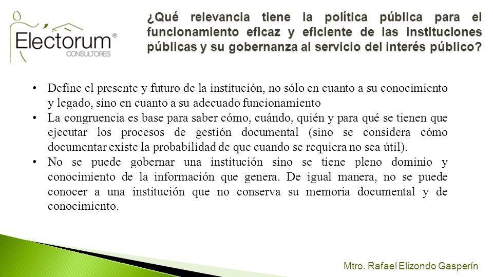 Mtro. Rafael Elizondo Gasperín Define el presente y futuro de la institución, no sólo en cuanto a su conocimiento y legado, sino en cuanto a su adecua